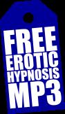 FREE Erotic Hypnosis MP3