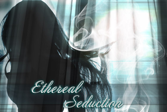 Ethereal Seduction
