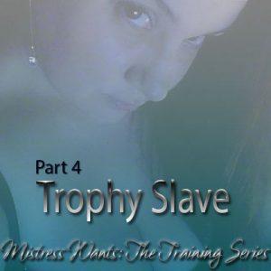 Trophy Slave