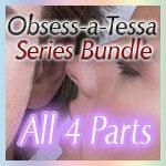 Obsess-a-Tessa Series