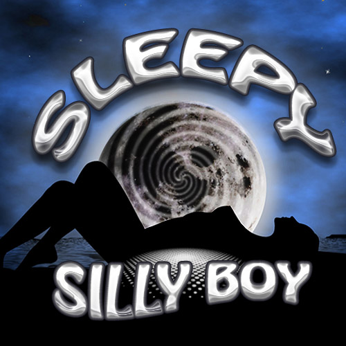 Sleepy Silly Boy MP3