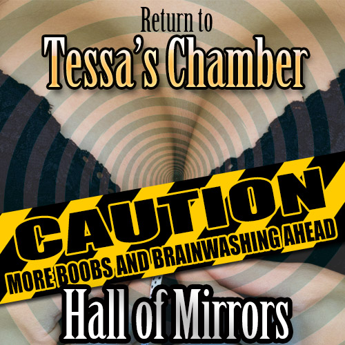 Hall of Mirrors: Return to Tessa's Chamber