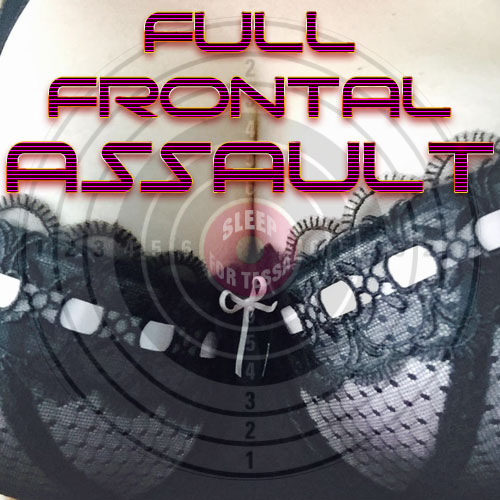 Full Frontal Assault MP3