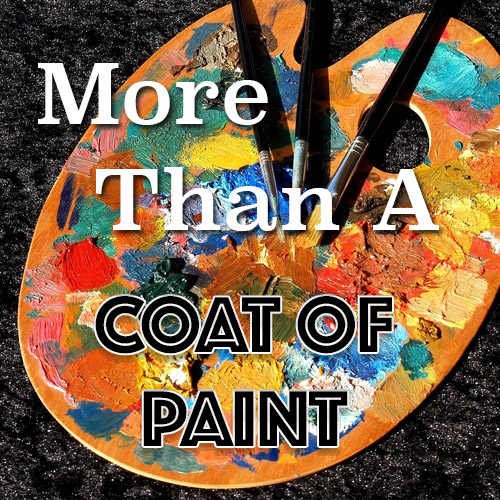 More Than A Coat Of Paint