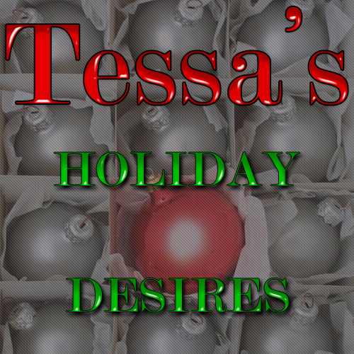 Tessa's Holiday Desires